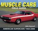 Thumbnail Muscle Cars Field Guide 1960-2000  American Supercars Book