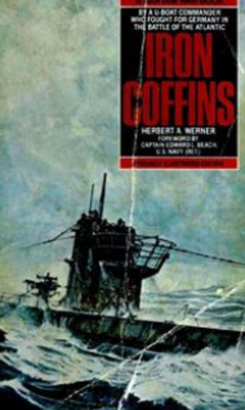 Product picture Iron Coffins a Personal Account of German U-Boats WW2